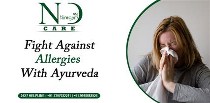 FIGHT AGAINST ALLERGIES WITH AYURVEDA